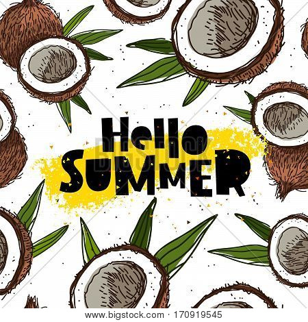 Hello summer. The trend lettering. Vector illustration of coconuts on a white background with a smear of yellow ink. Paradise fruit. Summertime concept.