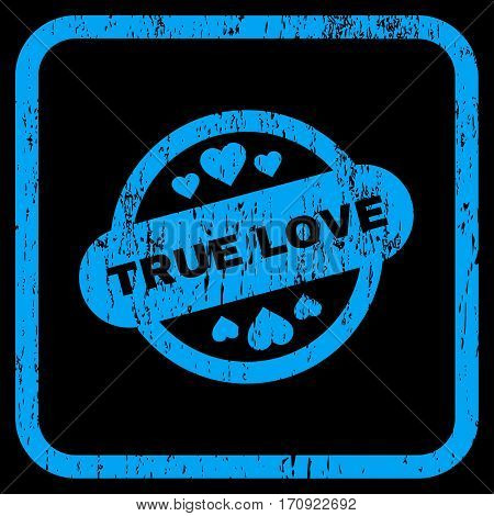 True Love Stamp Seal rubber watermark. Vector pictogram symbol inside rounded rectangle with grunge design and dirty texture. Stamp seal illustration. Unclean blue ink sticker on a black background.