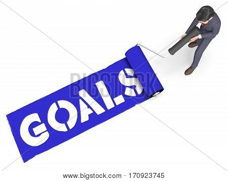 Goals Paint Indicates Aspiration Desires 3D Rendering