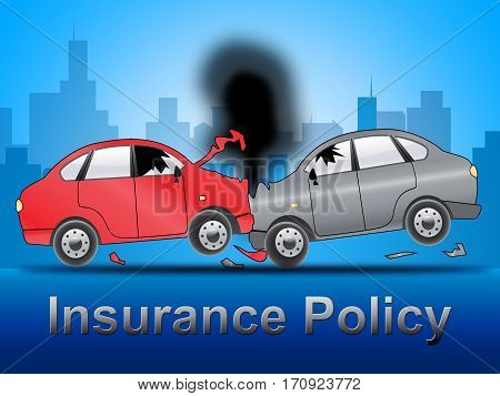 Auto Insurance Policy Car Policies 3D Illustration