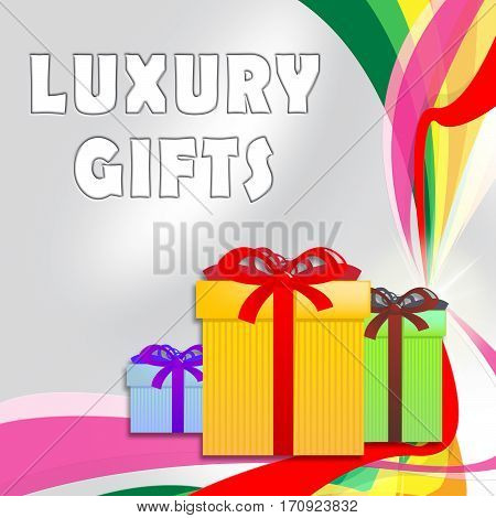 Luxury Gifts Shows Expensive Presents 3D Illustration