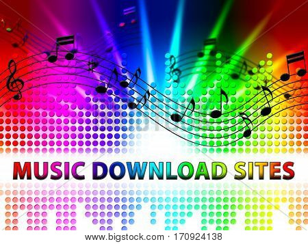 Music Download Sites Means Internet Soundtrack Website