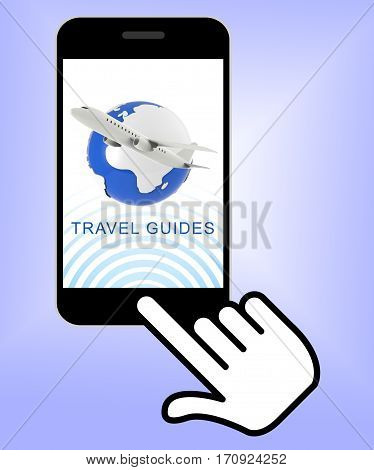 Travel Guides Meaning Holiday Tours 3D Rendering