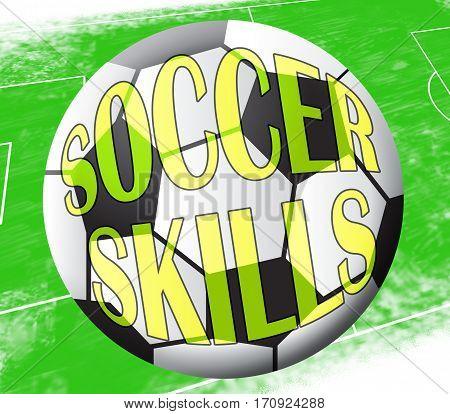Soccer Skills Showing Football Expertise 3D Illustration
