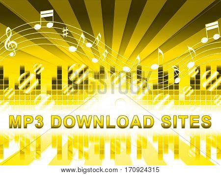 Mp3 Download Sites Means Music Downloads Website
