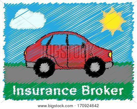 Insurance Broker Means Car Policy 3D Illustration