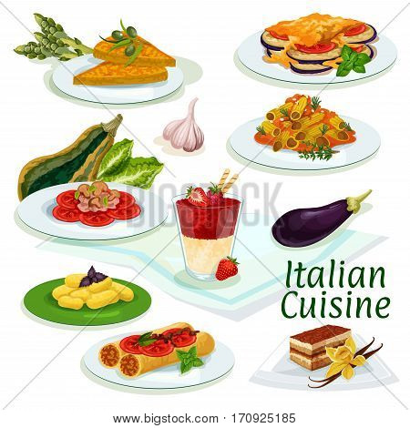 Italian cuisine traditional food icon. Pasta with mushroom sauce, eggplant cheese casserole, stuffed pasta with fish, coffee cake tiramisu, potato dumplings, vegetable omelette, fruit cream dessert