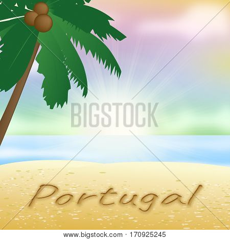 Portugal Vacations Indicating Portuguese Iberian 3D Illustration