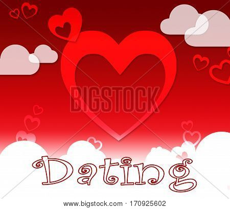 Dating Hearts Represents Romantic Romance And Sweethearts