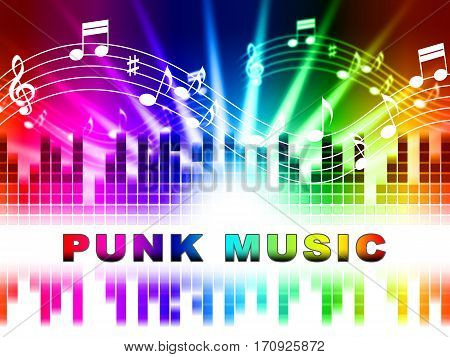 Punk Music Shows Rock Music And Soundtracks