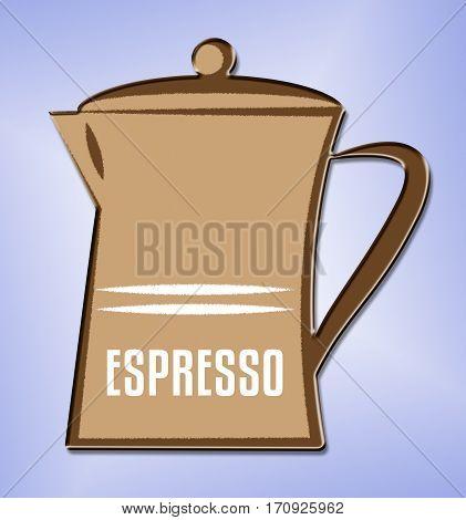Espresso Coffee Shows Hot Beverage And Caffeine