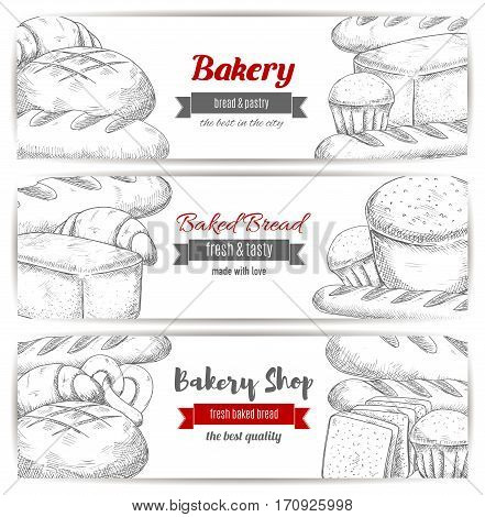 Bakery, bread and pastry shop banner set. Fresh loaves of bread, baguette, cupcake, croissant, sweet bun, toast and pretzel sketches with ribbon banner. Food packaging, bakery label design