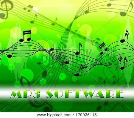 Mp3 Software Means Music Program Or Player