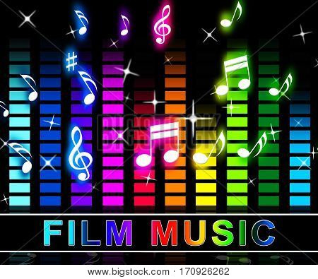 Film Music Means Songs From Movies Soundtracks
