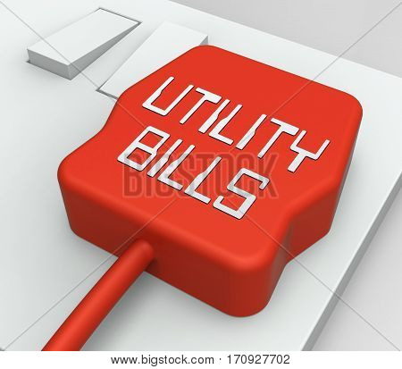Utility Bills Plug Shows Electric Invoices 3D Rendering