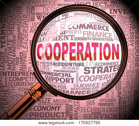 Cooperation Magnifier Indicates Team Work 3D Rendering