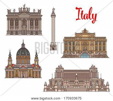Italian travel landmarks of roman architecture. Archbasilica of Sant John Lateran, Trevi Fountain, monument Altare della Patria, church Gran Madre di Dio and Trajan Column thin line icons
