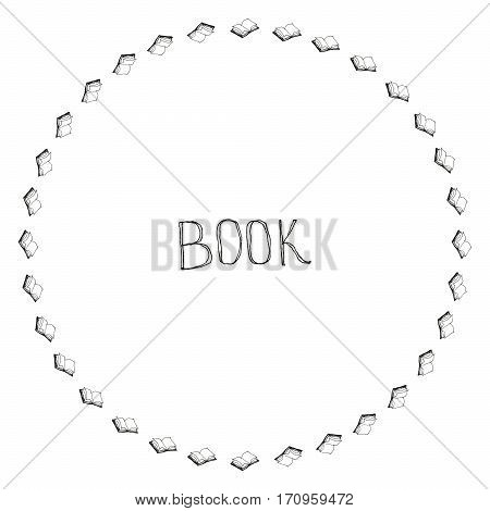 Book doodle frame. Black and white hand drawn circle border. Reading concept.