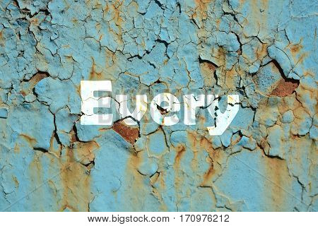 Every Word Print On The Rusty Corrugated Metal Wall Texture Background