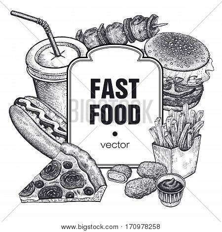 Hand drawing of fast food and place for inscriptions. Set of food and drink on white background. Design for fast-food restaurants cafes menus and advertising posters. Vector illustration vintage art