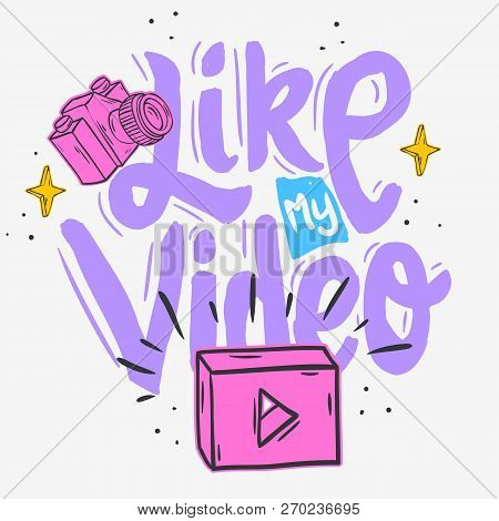Vlog Video Blog Social Media Cartoon Style Design Like My Video Call To Action Vector Graphic