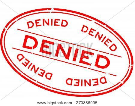 Grunge Red Denied Word Oval Rubber Seal Stamp On White Background