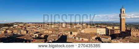 The Cityscape Of Siena With The Torre Del Mangia 87 M. (tower Of Mangia). Tuscany, Italy, Europe