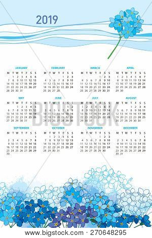 Vector Vertical Wall Calendar Of 2019 Year With Bouquet Of Outline Forget Me Not Or Myosotis Flower