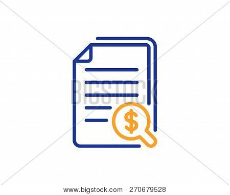 Financial Documents Line Icon. Audit Or Accounting Sign. Check Finance Symbol. Colorful Outline Conc
