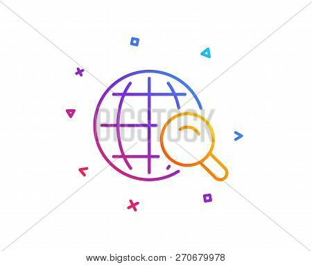 Global Search Line Icon. World Or Globe Sign. Website Search Engine Symbol. Gradient Line Button. In