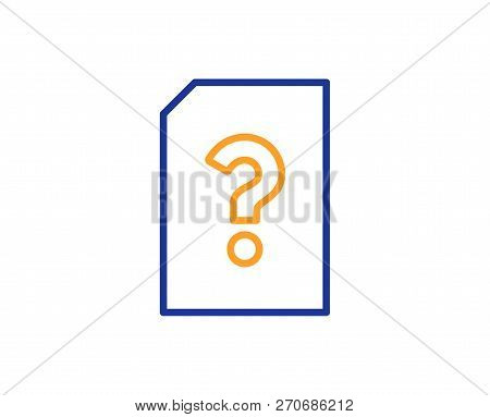 Unknown Document Line Icon. File With Question Mark Sign. Untitled Paper Page Concept Symbol. Colorf