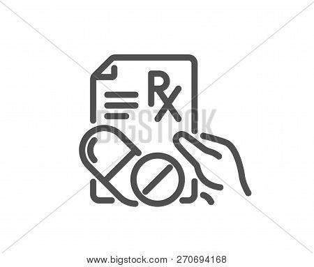 Prescription Rx Recipe Line Icon. Medicine Drugs Pills Sign. Quality Design Flat App Element. Editab