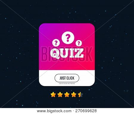 Quiz With Question Marks Sign Icon. Questions And Answers Game Symbol. Web Or Internet Icon Design.