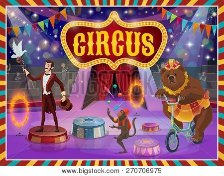Circus Show Vector Poster, Trick Illusionist, Animal Tamer And Acrobats. Vector Big Top Circus Retro