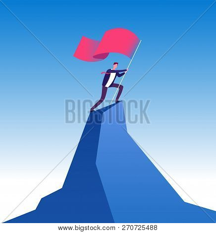 Businessman With Flag On Mountain Peak. Man Climbing Up With Red Flag. Goal Achievement, Leadership