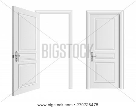 Open And Closed White Entrance Realistic Door Isolated On White Background. Door To House Or Room, E