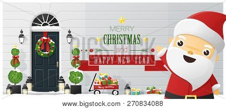 Merry Christmas And Happy New Year Background With Decorated Christmas Front Door And Santa Claus ,
