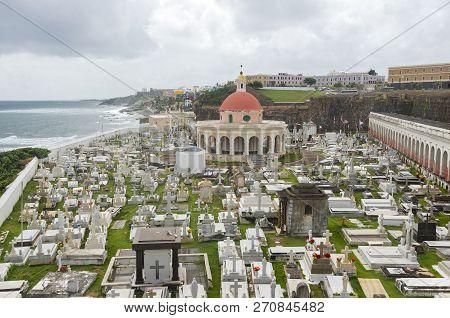 Historic Santa Maria Magdalena De Pazzis Cemetery And City Of Old San Juan Puerto Rico Along Atlanti