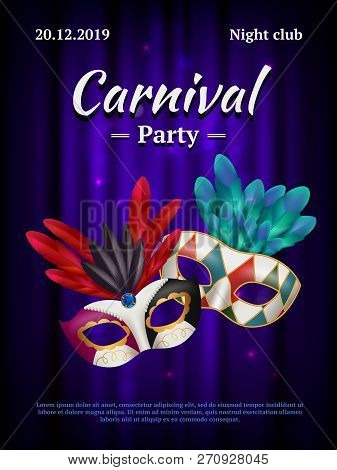 Carnival Placard. Masquerade Poster Invitation With Venetian Party Mask Beauty Realistic Vector Pict