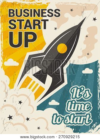 Vintage Startup Poster. Business Launch Concept With Rocket Or Space Shuttle Start Vector Placard In