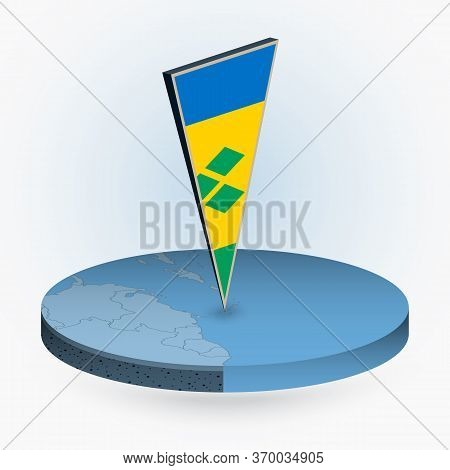 Saint Vincent And The Grenadines Map In Round Isometric Style With Triangular 3d Flag Of Saint Vince