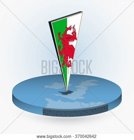 Wales Map In Round Isometric Style With Triangular 3d Flag Of Wales, Vector Map In Blue Color.