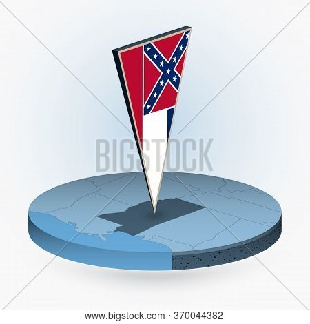 Mississippi Map In Round Isometric Style With Triangular 3d Flag Of Us State Mississippi, Vector Map