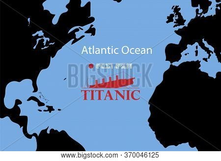 Schematic Vector Map Of The Place Where The Wreckage Of The Titanic Rests.