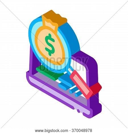 Detection Of Money In Computer Icon Vector. Isometric Detection Of Money In Computer Sign. Color Iso