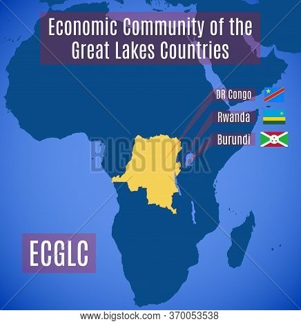 Map And Flags Country Members Of The Economic Community Of The Great Lakes Countries (ecglc).
