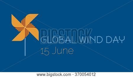 Save The Planet, Ecological Energy, Icon Of Pinwheel As A Symbol Of Global Wind Day