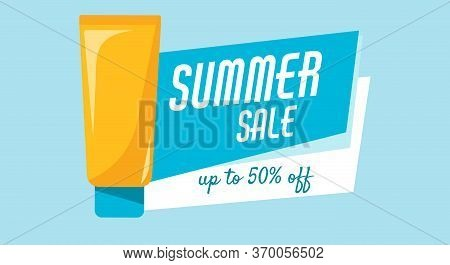 Sunscreen Tube Sale Up To 50 Off. Every Day Care Concept. Hot Price, Design For Poster
