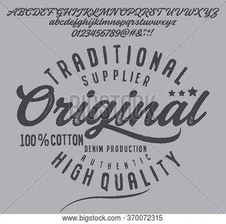 Vintage Brush Script Lettering Font. Handwritten Calligraphic Alphabet For T-shirt Or Apparel. Textu