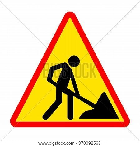Road Works Sign. Person Is Digging Icon.  A Man Digging Ground Symbol. Under Construction Sign.